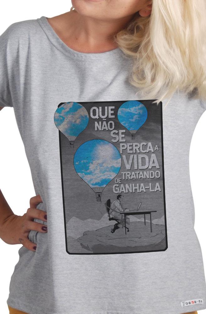 Camiseta Cinza Que não percamos a vida