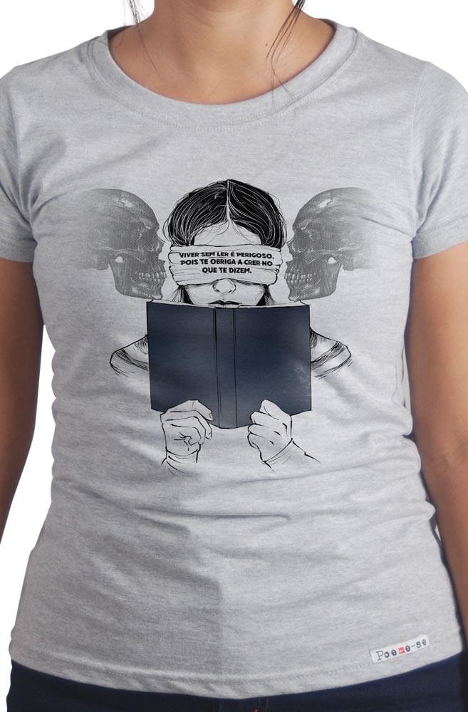 Camiseta Cinza Viver sem Ler é Perigoso