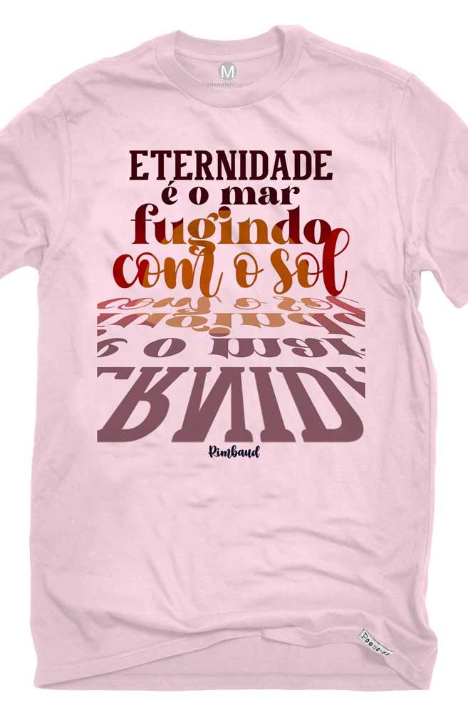 Camiseta Rosa A eternidade de Rimbaud