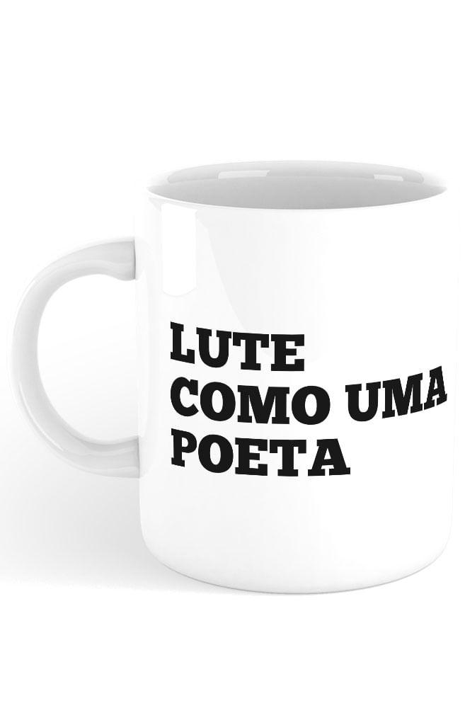 Caneca Lute como uma Poeta