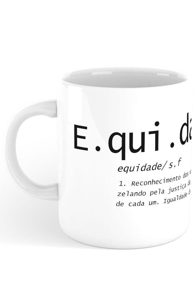 Caneca O que é Equidade?