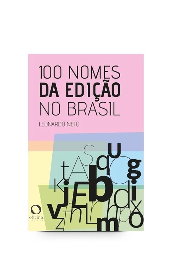 Livro 100 nomes da edição no Brasil