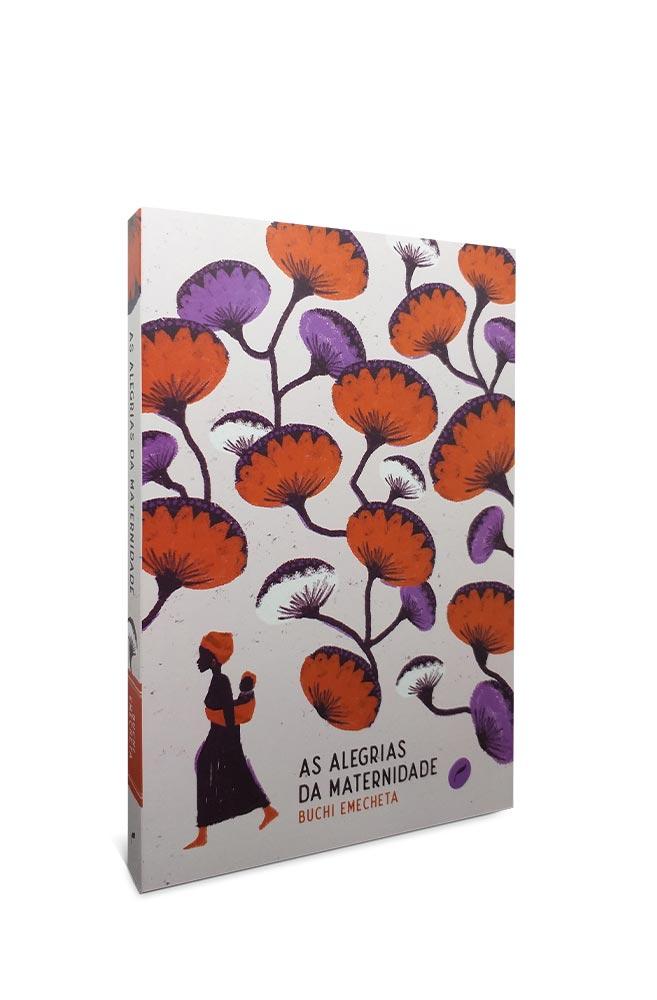 Livro As Alegrias Da Maternidade