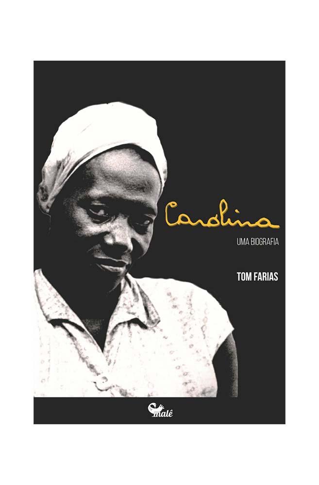 Livro Carolina: Uma Biografia