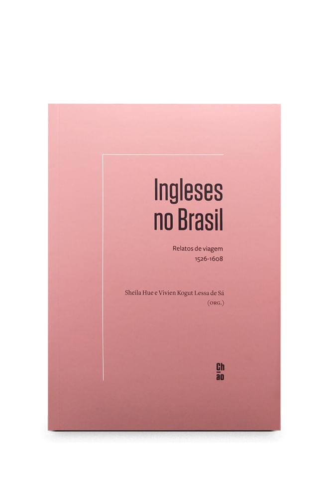 Livro Ingleses no Brasil: relatos de viagem, 1526-1608