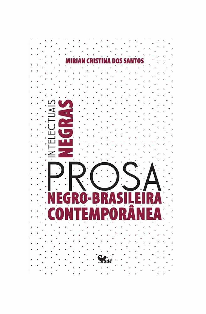 Livro Intelectuais Negras: Prosa Negro-brasileira Contemporânea