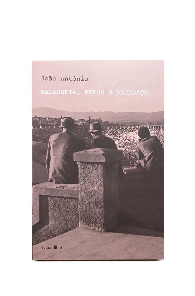Livro Malagueta, Perus e Bacanaço