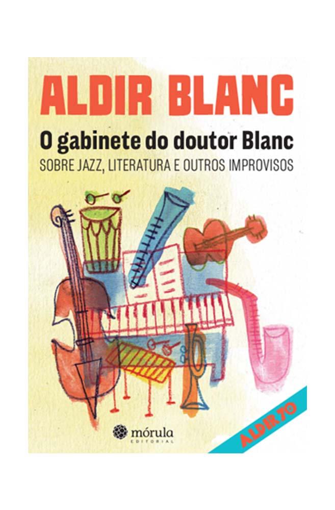 Livro O Gabinete do Doutor Blanc