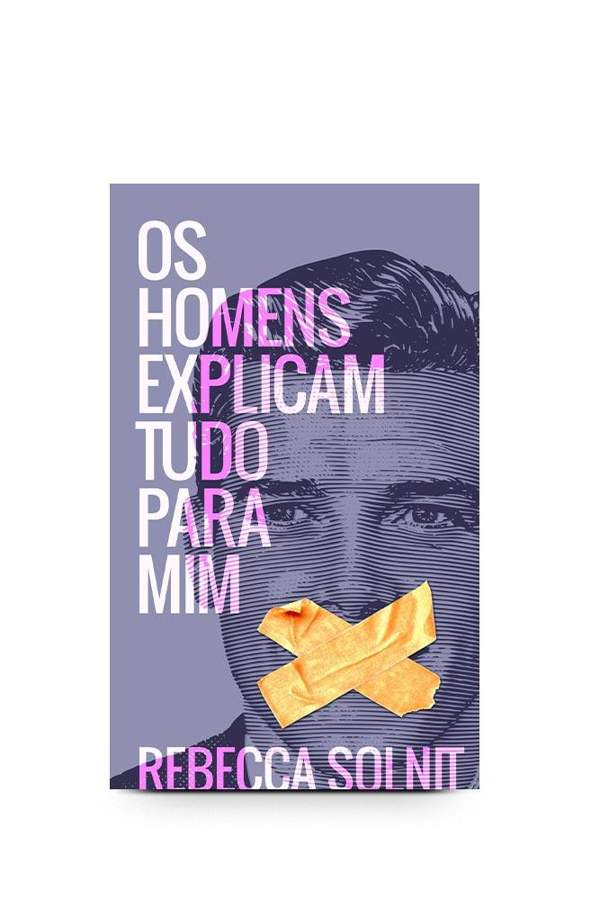 Livro Os homens explicam tudo para mim