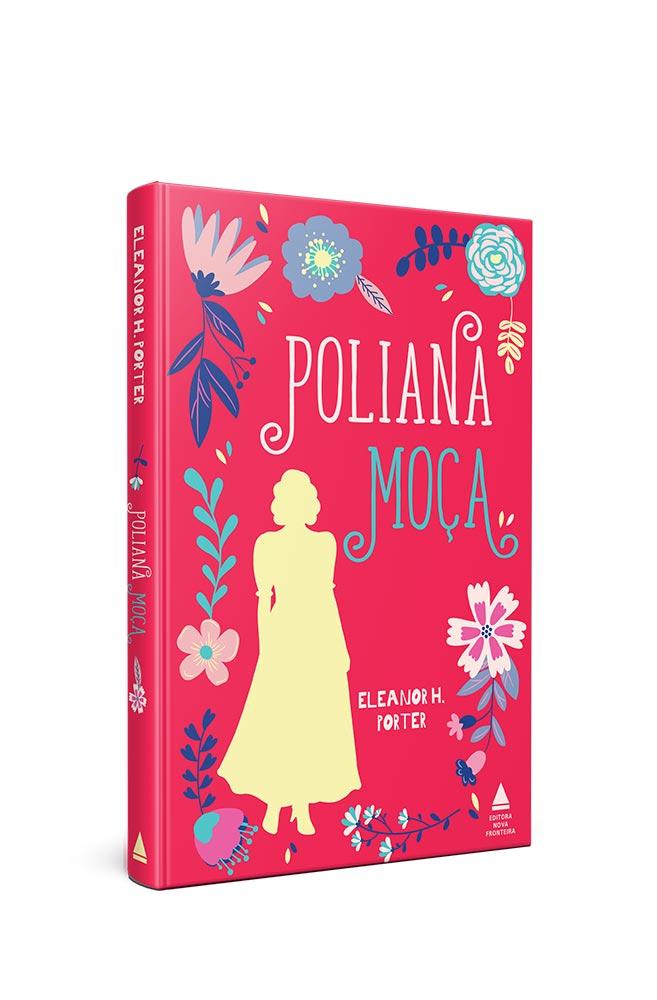 Livro Poliana moça - Edição especial