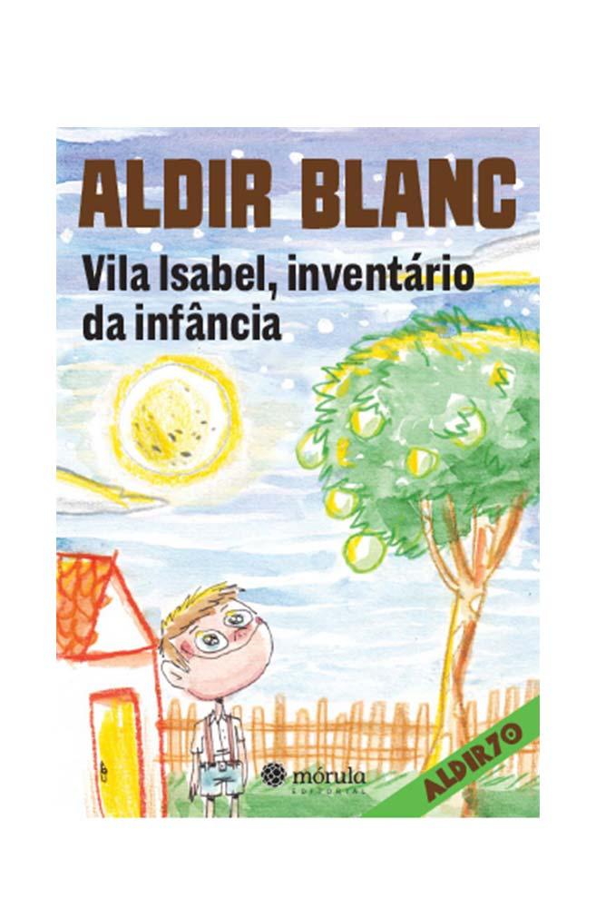 Livro Vila Isabel, Inventário da Infância