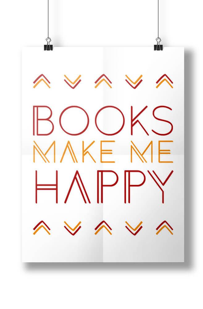 Pôster Books make me happy