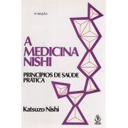 Livro A Medicina Nishi - Princípios de Saúde Prática