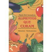 Livro Alimentos que Curam - Paulo Eiró Gonsalves