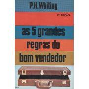Livro As 5 Grandes Regras do Bom Vendedor - P. H. Whiting