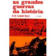 Livro As Grandes Guerras da História - B. H. Liddell Hart