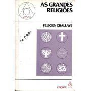 Livro As Grandes Religiões - Félicien Challaye