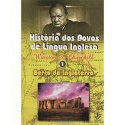 Livro História dos Povos de Língua Inglesa Vol. 1 - Berço da Inglaterra - Winston Churchill