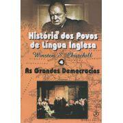 Livro História dos Povos de Língua Inglesa - Winston S. Churchill