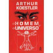 Livro O Homem e o Universo - Os Sonâmbulos