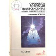 Livro O Poder da Meditação Transcendental - Anthony Norvell