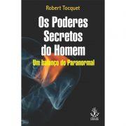 Livro Os Poderes Secretos do Homem - Um Balanço Paranormal
