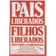 Livro Pais Liberados Filhos Liberados