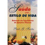Livro Saúde - Um Estilo de Vida - Paulo G. Freitas