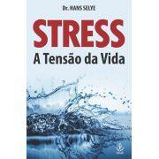 Livro Stress - A Tensão da Vida