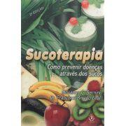 Livro Sucoterapia - Como Prevenir Doenças Através dos Sucos - Giovanna C. Berrini  e Dr. Francisco Brisido Leal