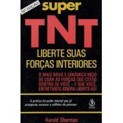 Livro Super TNT - Liberte Suas Forças interiores