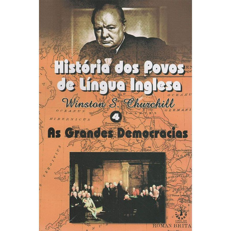 Livro História dos Povos de Língua Inglesa - Winston S. Churchill  - Mundo Thata