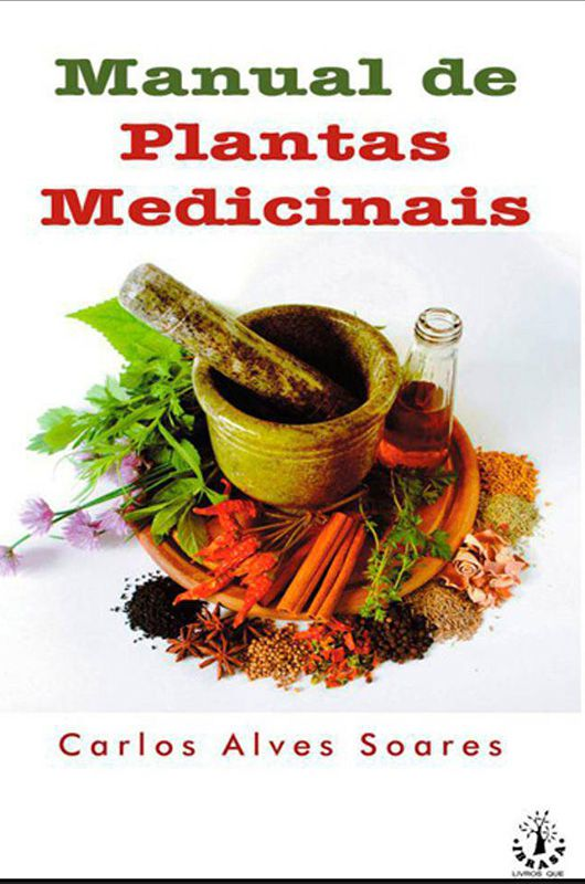 Livro Manual de Plantas Medicinais - Carlos Alves Soares  - Thata Esportes