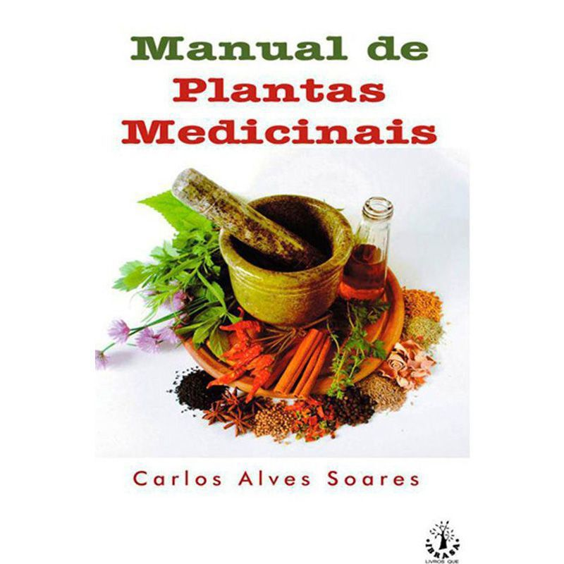 Livro Manual de Plantas Medicinais - Carlos Alves Soares  - Mundo Thata