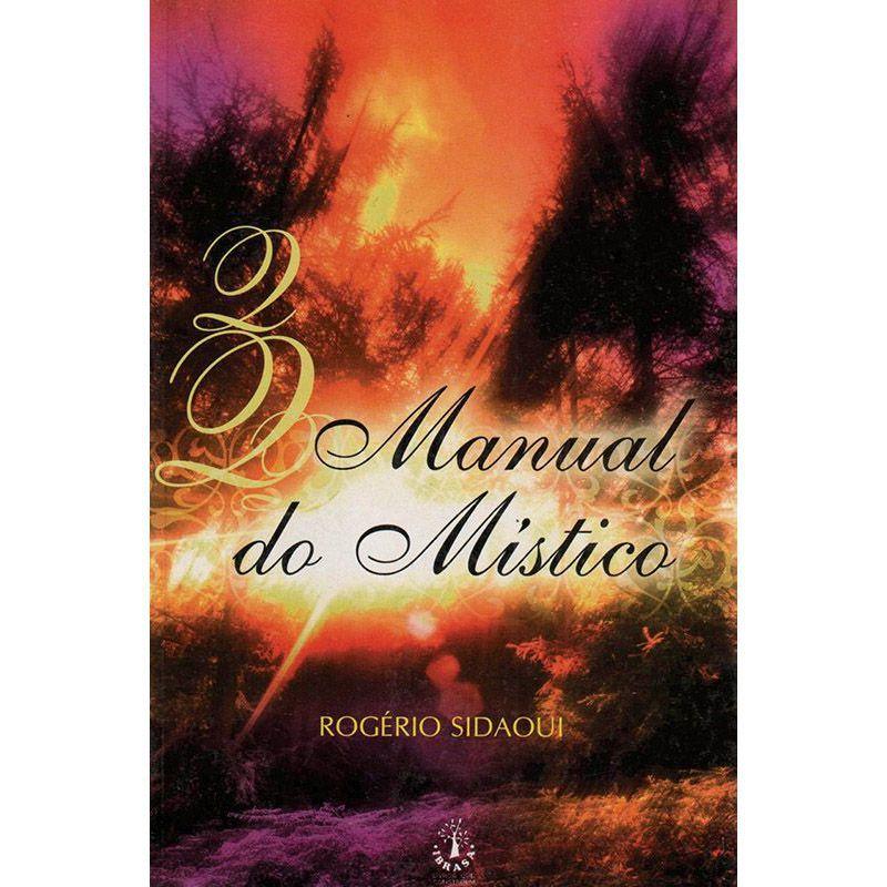 Livro Manual do Místico - Rogério Sidaoui - Thata Esportes