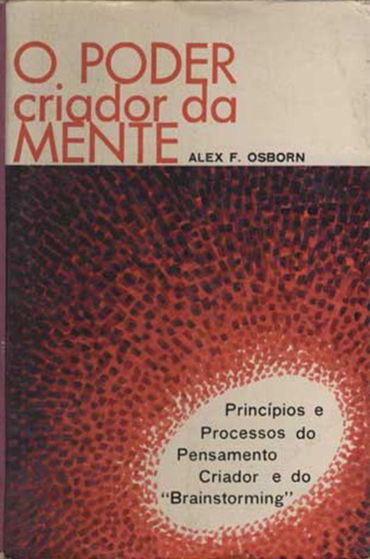 Livro O Poder Criador da Mente - Alex F. Osborn  - Thata Esportes