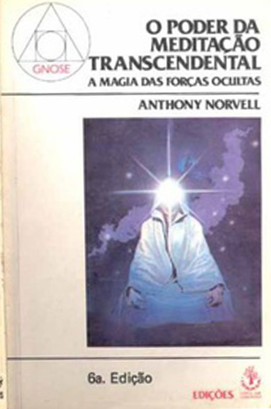 Livro O Poder da Meditação Transcendental - Anthony Norvell  - Thata Esportes
