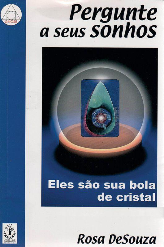 Livro Pergunte a seus Sonhos - Rosa de Souza  - Mundo Thata