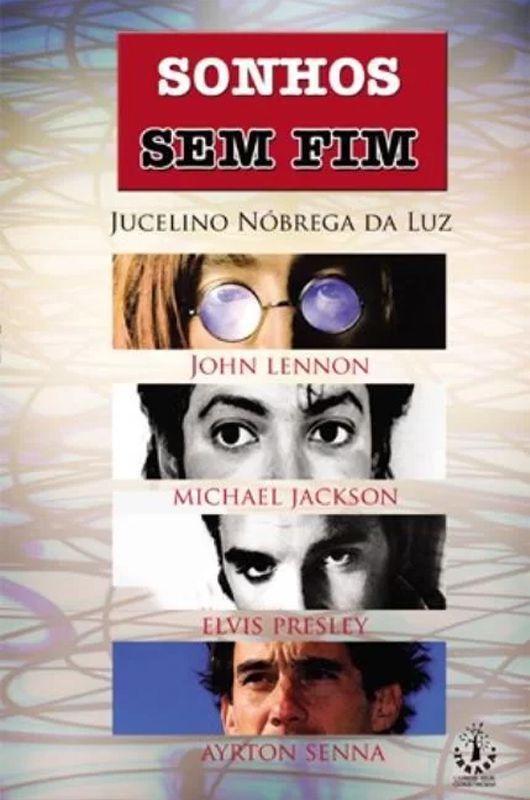 Livro Sonhos Sem Fim - Jucelino Nobrega da Luz  - Mundo Thata