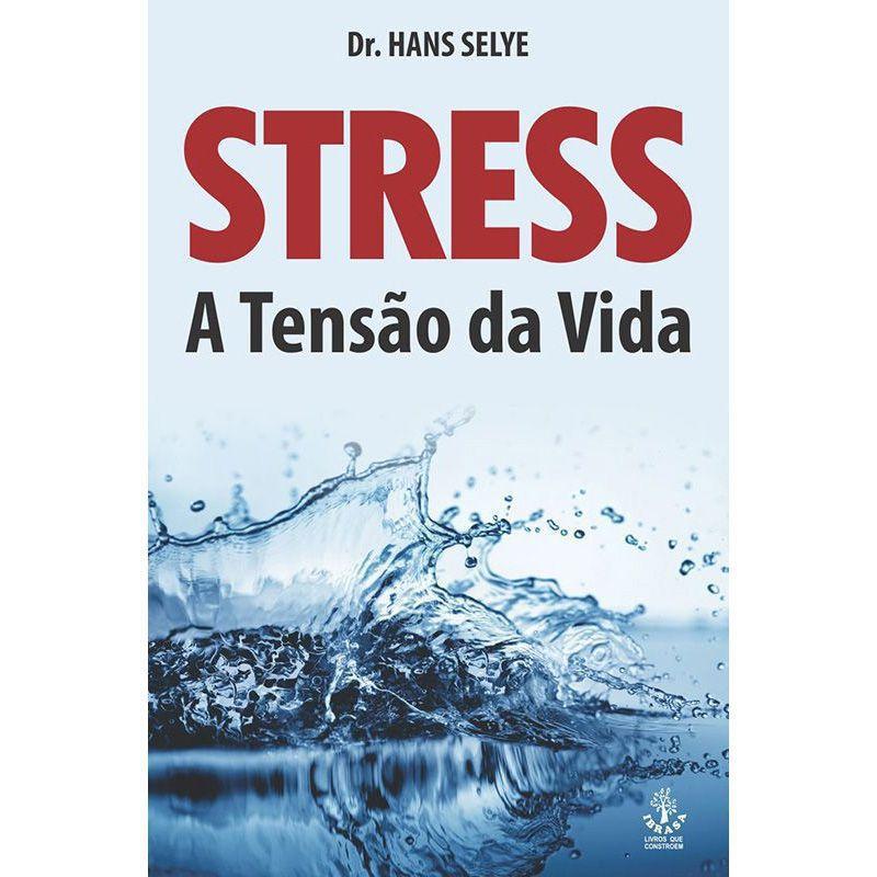Livro Stress - A Tensão da Vida  - Thata Esportes