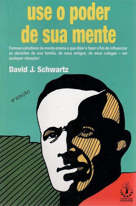 Livro Use o Poder de Sua Mente - David Joseph Schwartz  - Thata Esportes