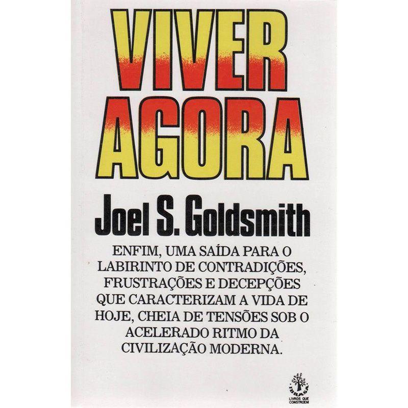 Livro Viver Agora Joel S. Goldsmith  - Thata Esportes