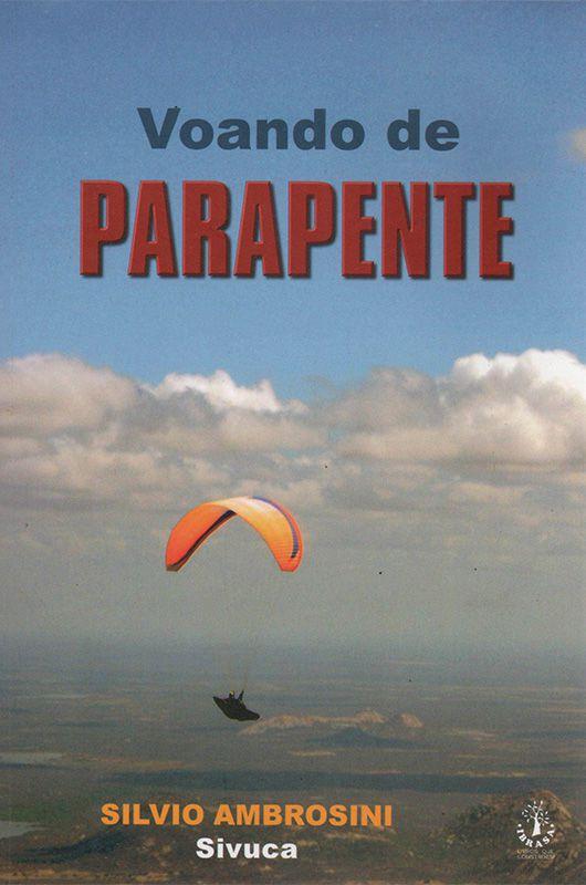 Livro Voando De Parapente - Silvio Ambrosini  - Mundo Thata