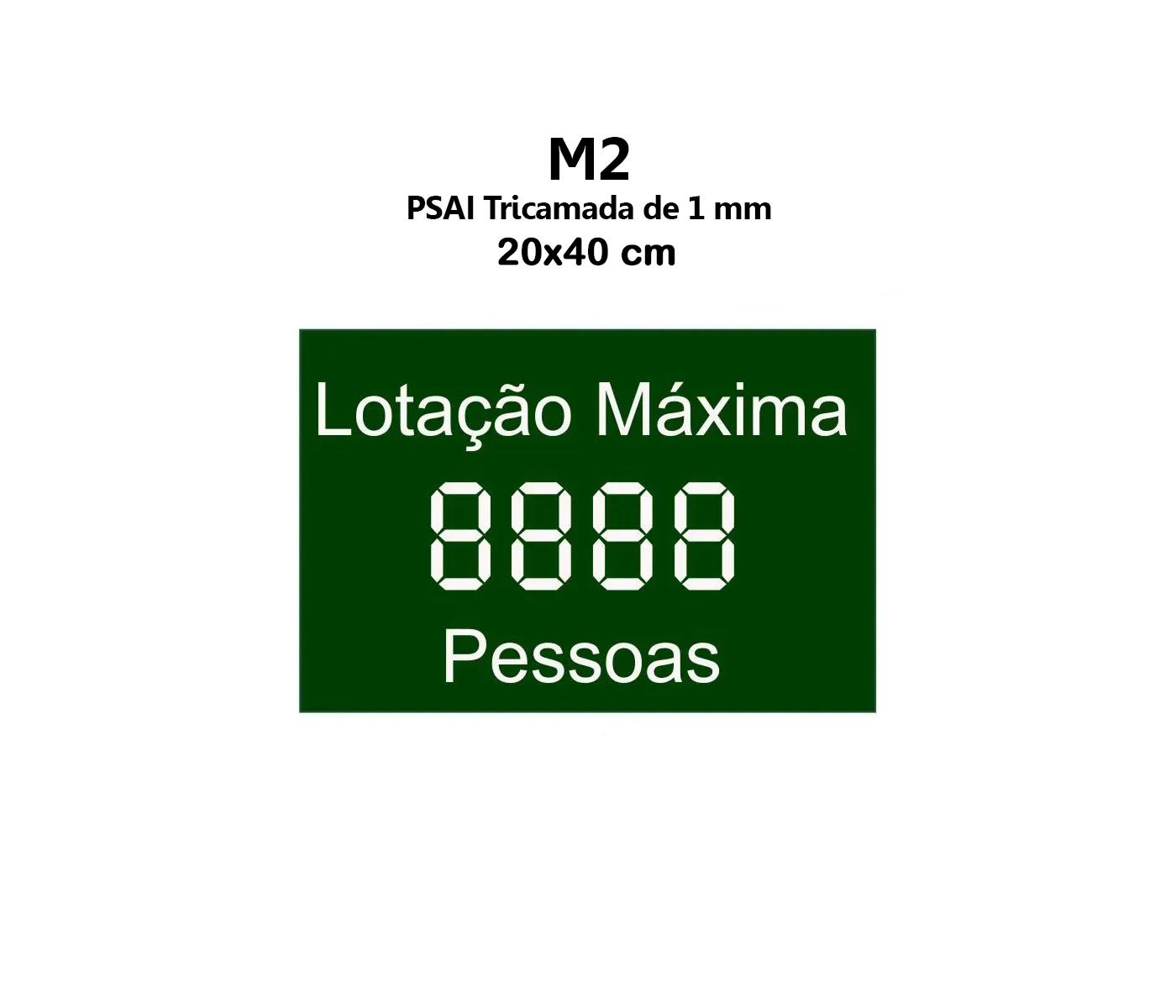 Placa M2 Lotação Máxima