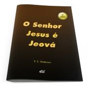 O Senhor Jesus é Jeová