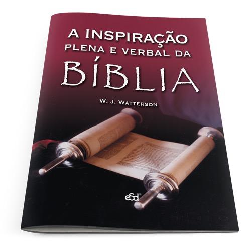 A inspiração plena e verbal da Bíblia