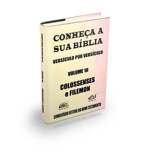 Comentário Ritchie volume 10: Colossenses e Filemon