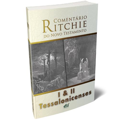 Comentário Ritchie volume 11:  I e II Tessalonicenses