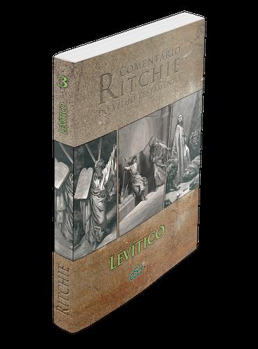 Comentário Ritchie VT vol 03: Levítico