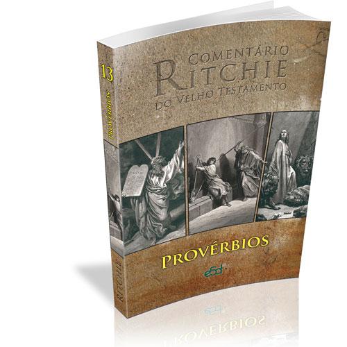 Comentário Ritchie VT vol 13: Provérbios